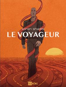 Coup de Coeur! Au Grand Nulle Part - Le Voyageur